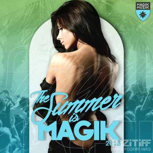 The Summer Is Magik (2016)