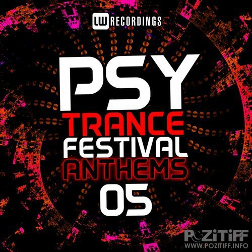 Psy-Trance Festival Anthems, Vol. 5 (2016)