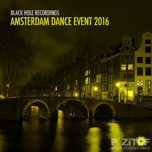 Black Hole Recordings Amsterdam Dance Event 2016 (2016)