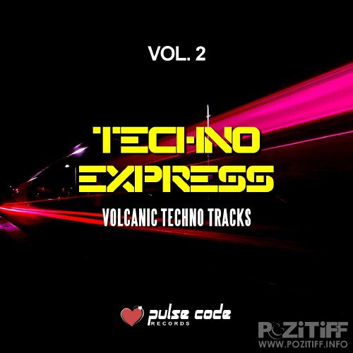 Techno Express Vol 2 (Volcanic Techno Tracks) (2016)