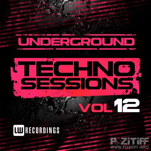 Underground Techno Sessions, Vol. 12 (2016)