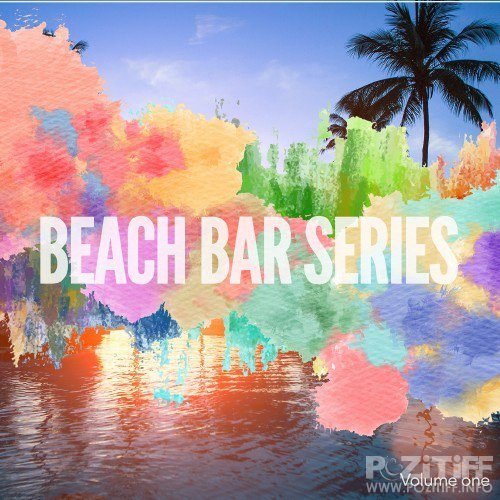 Beach Bar Series, Vol. 1 (Finest Beach House Grooves) (2016)
