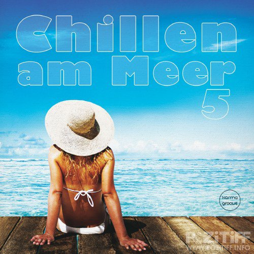 Chillen am Meer, Vol. 5 (Best of Deep & Chill House Beats) (2016)