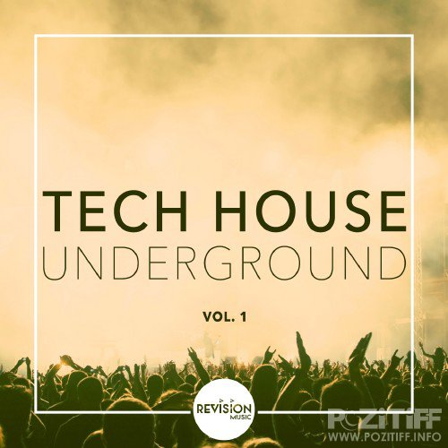 Tech House Underground, Vol. 1 (2016)