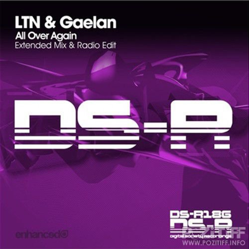 LTN & Gaelan - All Over Again (Extended Mix) (2016)