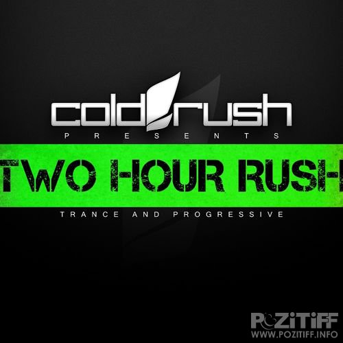 Cold Rush - Two Hour Rush 027 (2016-10-01)