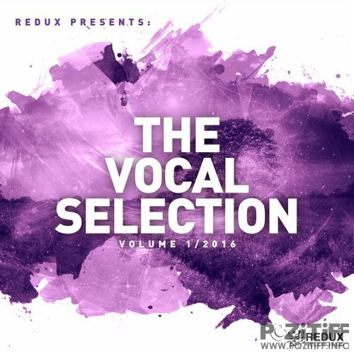 Redux Presents: The Vocal Selection Vol. 1/2016 (2016)