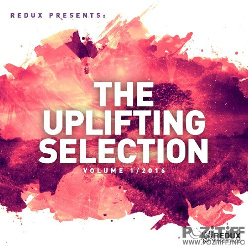 Redux Presents: The Uplifting Selection, Vol.1 (2016)