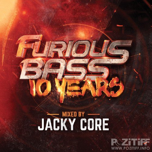 Furious Bass 10 Years (Mixed by Jacky Core) (2016)
