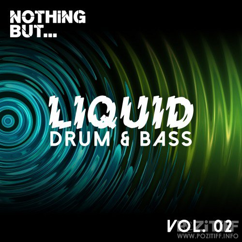 Nothing But... Liquid Drum & Bass, Vol. 2 (2016)