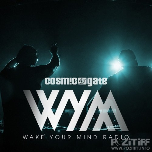 Cosmic Gate - Wake Your Mind 132 (2016-10-14)
