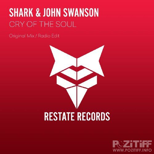 SHARK & John Swanson - Cry Of The Soul (2016)