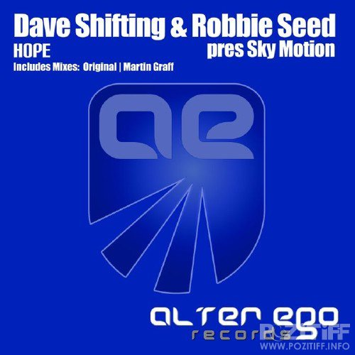 Dave Shifting & Robbie Seed Pres. Sky Motion - Hope (2016)