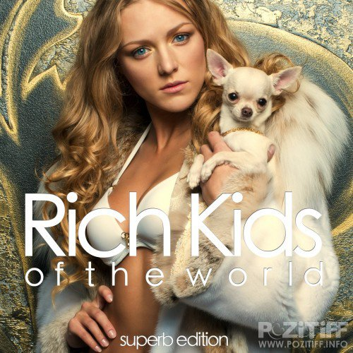 Rich Kids of the World (Superb Edition) (2016)