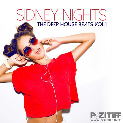 Sidney Nights The Deep House Beats, Vol. 1 (2016)