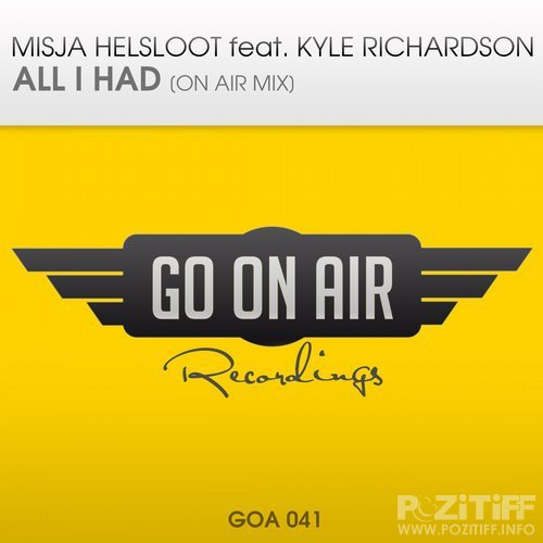Misja Helsloot & Kyle Richardson - All I Had (On Air Mix) (2016)