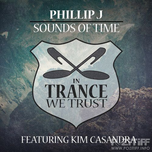 Phillip J & Kim Casandra - Sounds Of Time (2016)