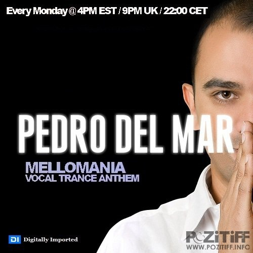 Pedro Del Mar - Mellomania Vocal Trance Anthems 442 (2016-10-31)