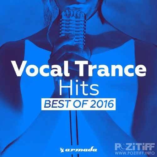 Vocal Trance Hits - Best Of 2016 (2016)