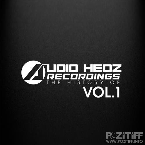 The History Of Audio Hedz Recordings, Vol. 1 (2017)