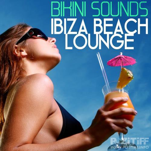Bikini Sounds: Ibiza Beach Lounge  (2017)