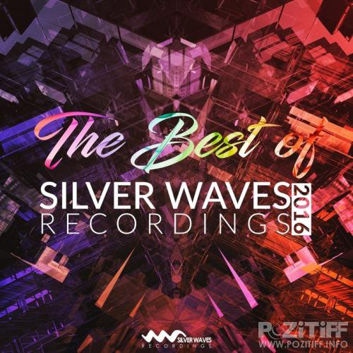 The Best Of Silver Waves Recordings 2016 (2017)