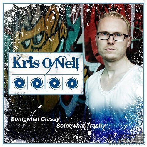 Kris O'Neil - Somewhat Classy, Somewhat Trashy 170 (2017-02-22)