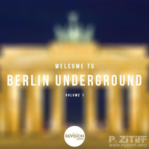 Welcome To Berlin Underground, Vol. 1 (2017)