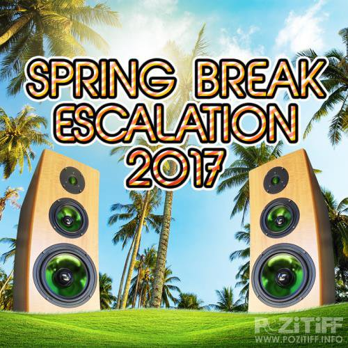 Spring Break Escalation 2017 (2017)