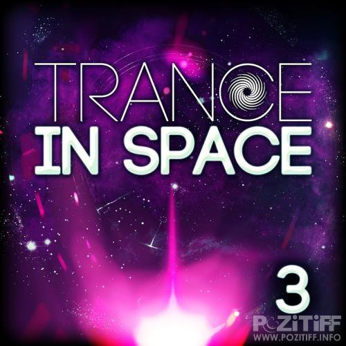 Trance in Space 3 (2017)