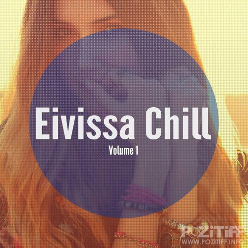 Eivissa Chill, Vol. 1 (Balearic Island Chill) (2017)