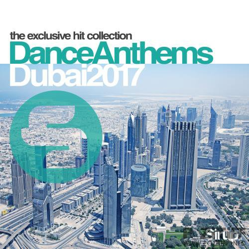 Sirup Dance Anthems Dubai 2017 (2017)