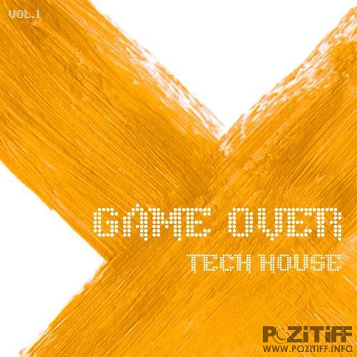 Game Over Tech House, Vol. 1 (2017)
