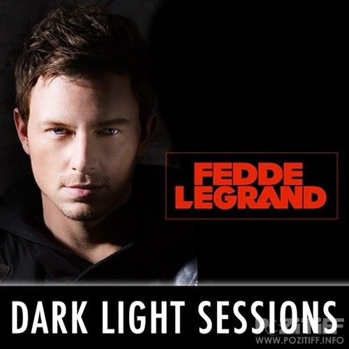 Fedde le Grand - DarkLight Sessions 241 (2017-03-31)