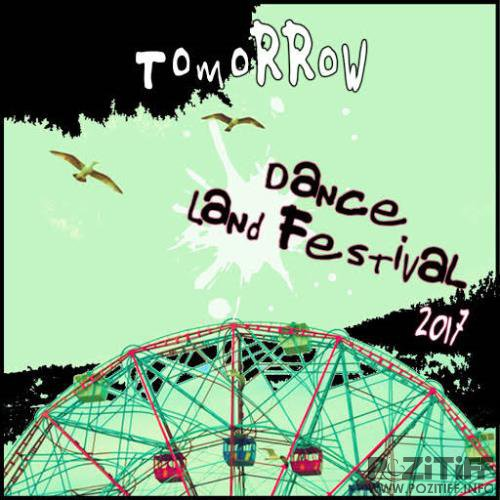 Tomorrow Dance Land Festival 2017 (2017)