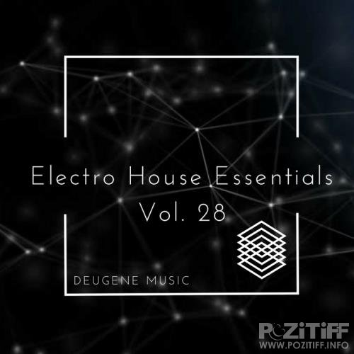Deugene Music Electro House Essentials, Vol. 28 (2017)
