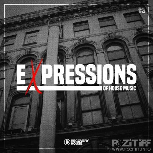 Expressions Of House Music, Vol. 3 (2017)