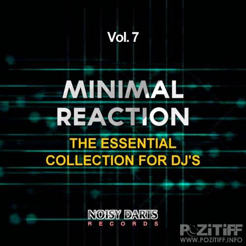 Minimal Reaction, Vol. 7 (The Essential Collection for DJ's) (2017)