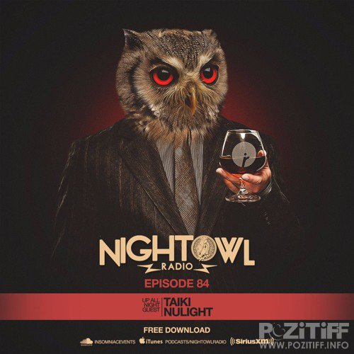 Taiki Nulight & Gladiator - Night Owl Radio 084 (2017-03-31)
