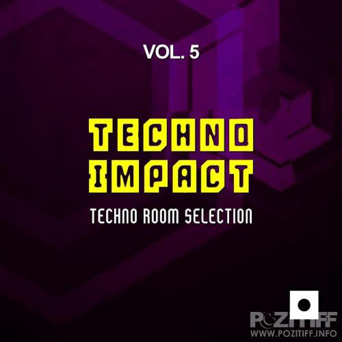 Techno Impact, Vol. 5 (Techno Room Selection) (2017)