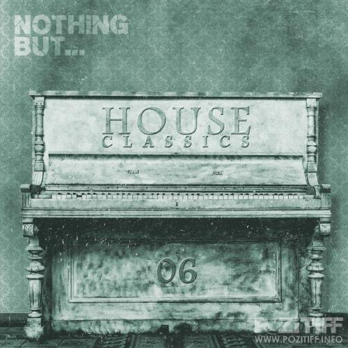 Nothing But... House Classics, Vol. 6 (2017)
