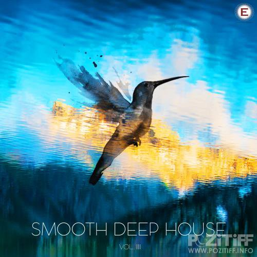 Smooth Deep House, Vol. 3 (2017)
