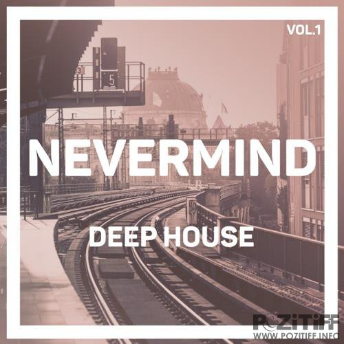 Nevermind Deep House, Vol. 1 (2017)