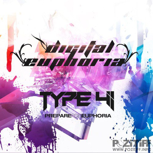 Type 41 Presents - Digital Euphoria 156 (2017-04-04)
