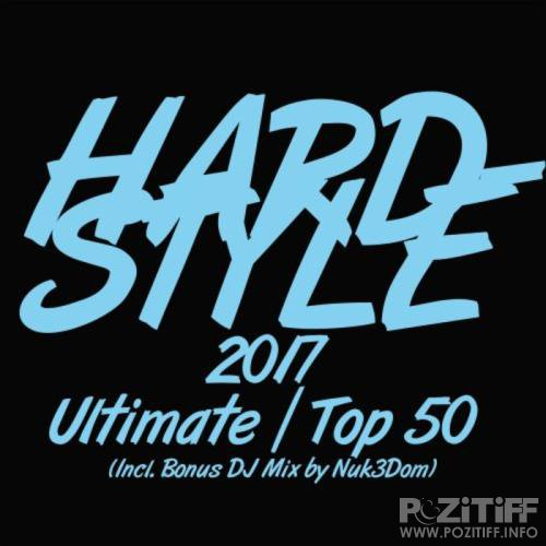 Hardstyle 2017 Ultimate Top 50 (2017)
