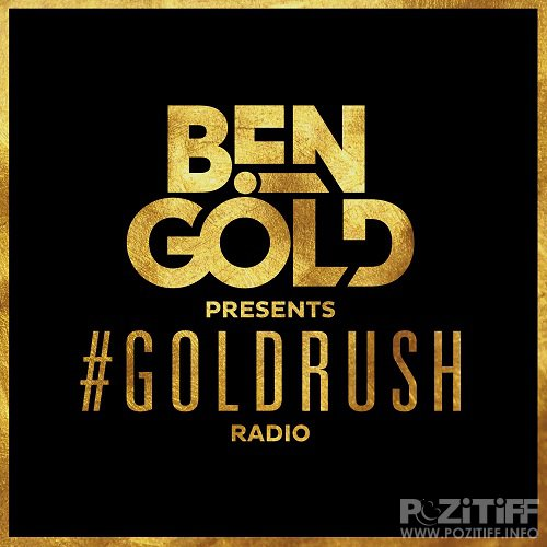 Ben Gold - #Goldrush Radio 146 (2017-04-07)