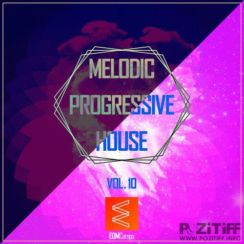 Melodic Progressive House, Vol. 10 (2017)