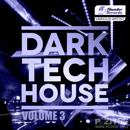 Dark Tech House, Vol. 3 (2017)