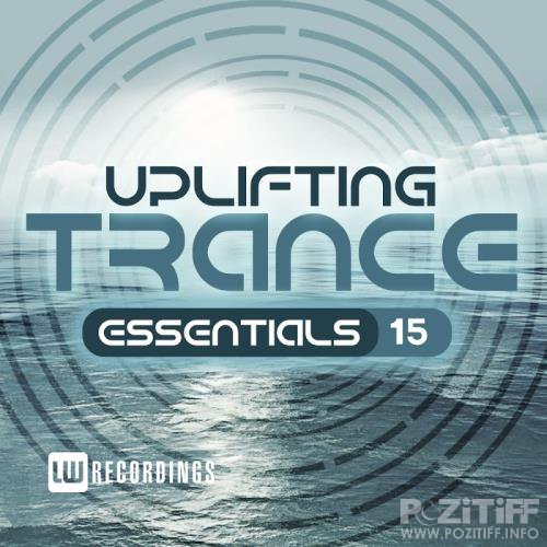 Uplifting Trance Essentials, Vol 15 (2017)