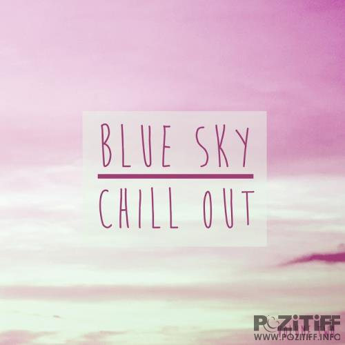 Blue Sky Chill Out, Vol. 2 (2017)